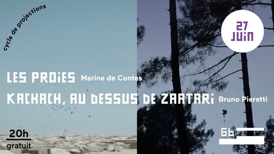 Projections Les Proies + Kachach, au dessus de Zaatari @ Le 6b