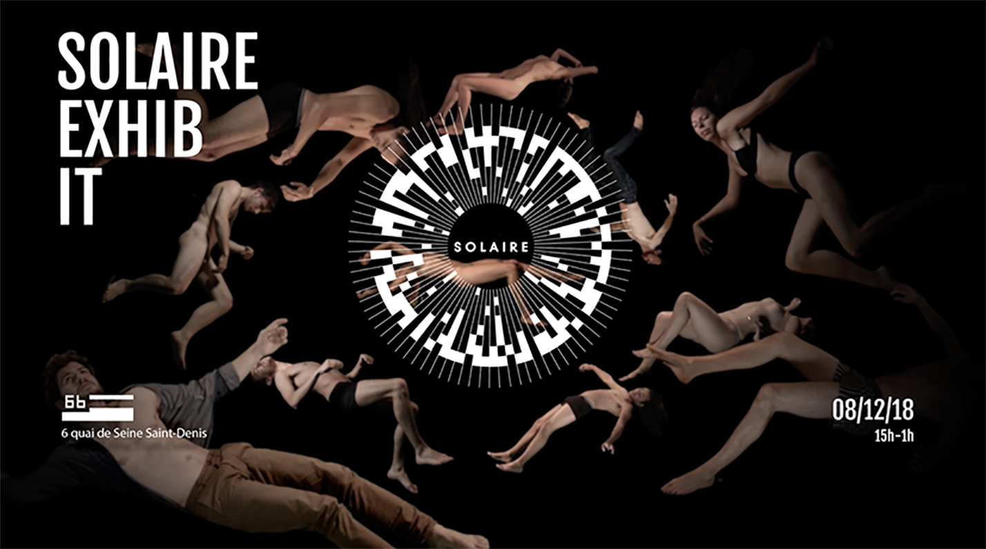 Solaire Exhib'it @ Le 6b | Saint-Denis | Île-de-France | France