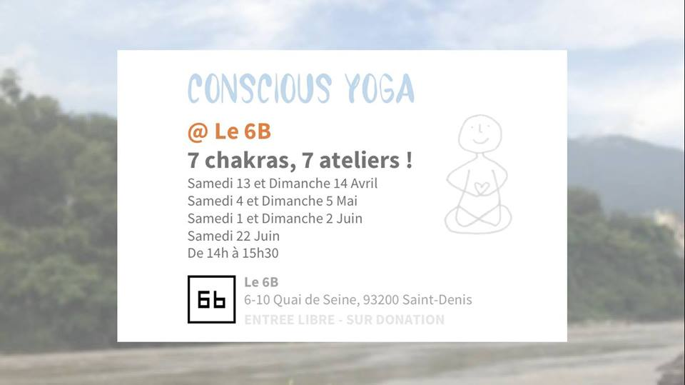 7 Chakras, 7 Ateliers @ Le 6b