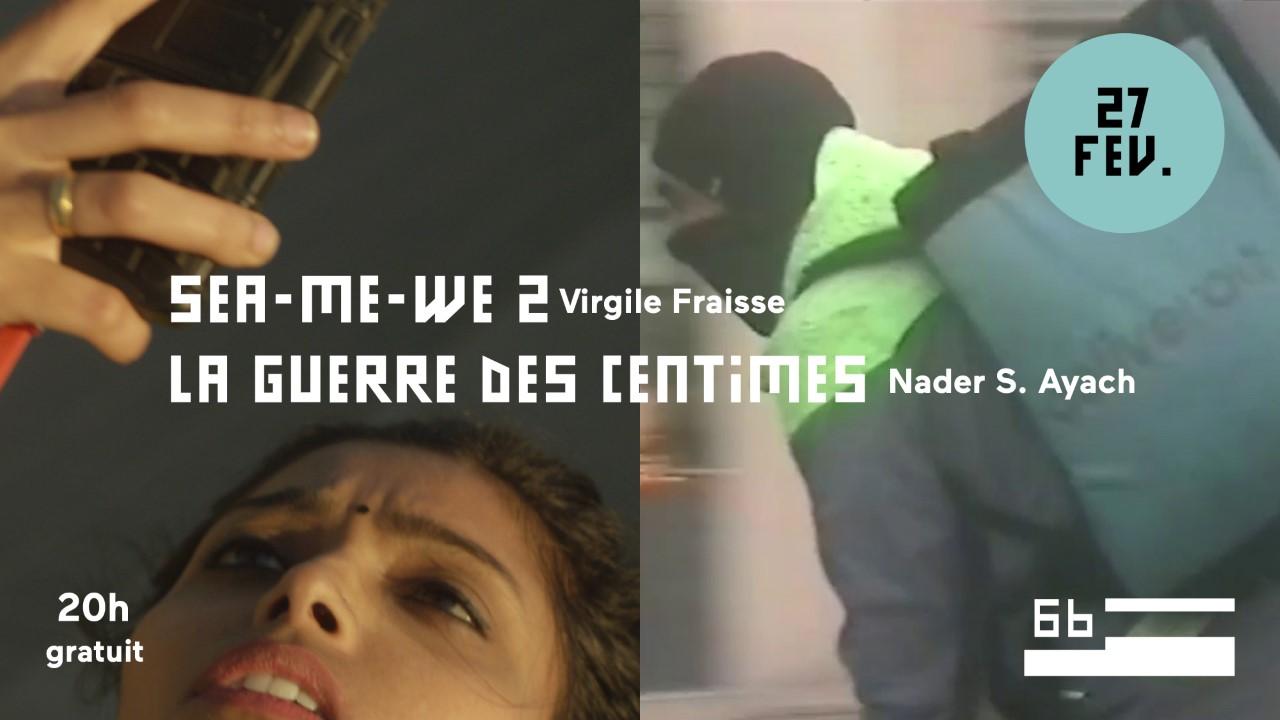 """Projection des films """"Guerre des centimes"""" et """"Sea-Me-We 2"""""""